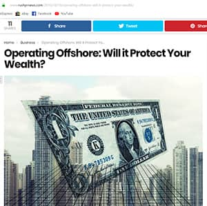 Operating Offshore: Will it Protect Your Wealth?
