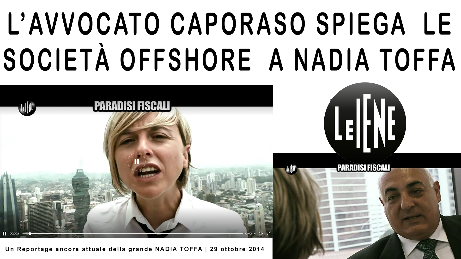 Caporaso spiega societa offshore Nadia Toffa video